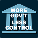 More Government Less Control