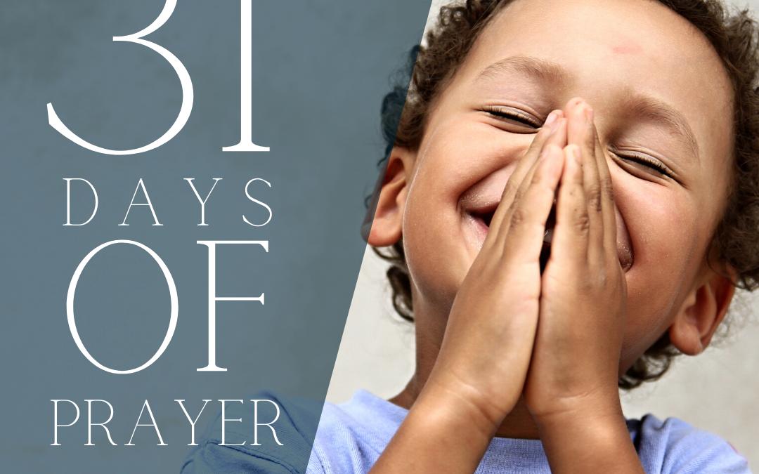 31 Days of Prayer